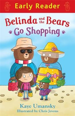 Early Reader: Belinda and the Bears Go Shopping by Kaye Umansky