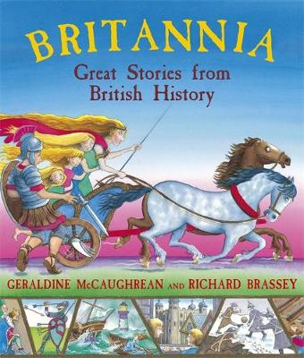 Britannia: Great Stories from British History by Geraldine McCaughrean