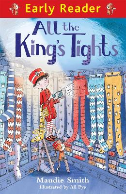 Early Reader: All the King's Tights by Maudie Smith