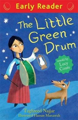 Early Reader: The Little Green Drum by Taghreed Najjar, Lucy Coats