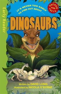 Early Reader Non Fiction: Dinosaurs by David Long
