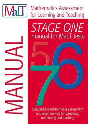 MaLT Stage One (Tests 5-7) Manual (Mathematics Assessment for Learning and Teaching) by Julian Williams