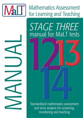 MaLT Stage Three (Tests 12-14) Manual (Mathematics Assessment for Learning and Teaching) by Julian Williams