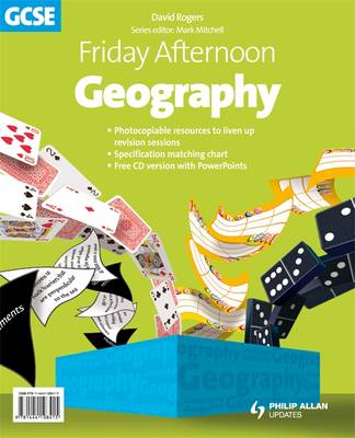 Friday Afternoon Geography GCSE Resource Pack + CD by David Rogers