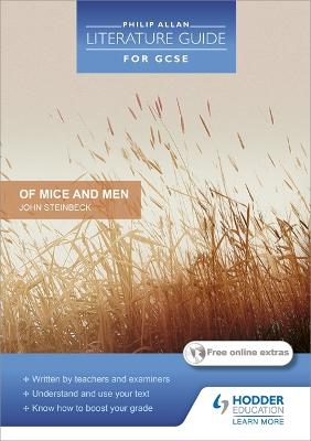 Philip Allan Literature Guide (for GCSE): Of Mice and Men by Steve Eddy