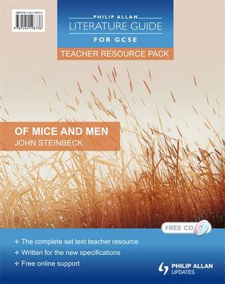 Philip Allan Literature Guide (for GCSE) Teacher Resource Pack: Of Mice and Men by Steve Eddy