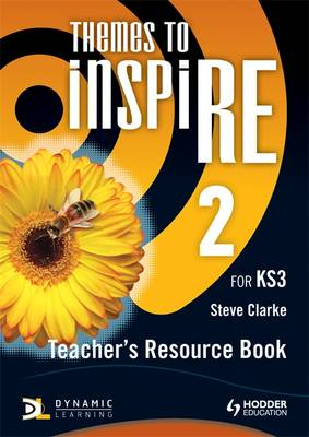 Themes to InspiRE for KS3 Teacher's Resource Book 2 by Steve Clarke