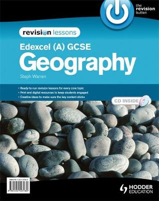 Edexcel A GCSE Geography Revision Lessons + CD by Steph Warren