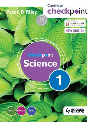 Cambridge Checkpoint Science Student's Book 1 by Peter Riley