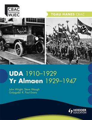WJEC GCSE History: The USA 1910-1929 and Germany 1929-1947 Welsh Edition by Steve Waugh, John Wright, R. Paul Evans