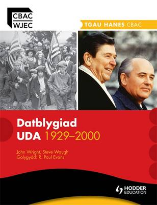 WJEC GCSE History: The Development of the USA 1929-2000 Welsh Edition by Steve Waugh, John Wright, R. Paul Evans