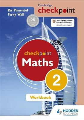 Cambridge Checkpoint Maths Workbook 2 by Terry Wall, Ric Pimentel