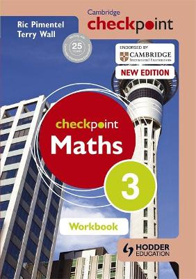 Cambridge Checkpoint Maths Workbook 3 by Terry Wall, Ric Pimentel