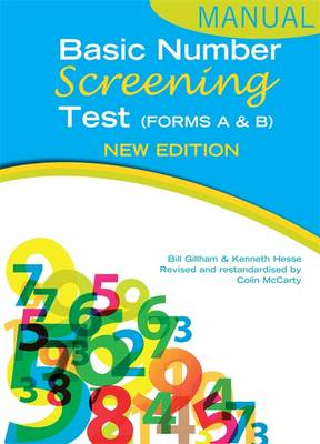 Basic Number Screening Test Manual by Bill Gillham, Ken Hesse, Colin McCarty