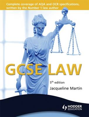 GCSE Law, 5th Edition by Jacqueline Martin