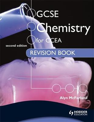 GCSE Chemistry for CCEA Revision Book 2nd Edition by Alyn G. McFarland