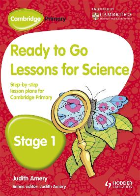 Cambridge Primary Ready to Go Lessons for Science Stage 1 by Judith Amery