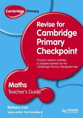 Cambridge Primary Revise for Primary Checkpoint Mathematics Teacher's Guide by Barbara Carr