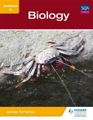 National 5 Biology by James Torrance, James Fullarton, Clare Marsh, James Simms