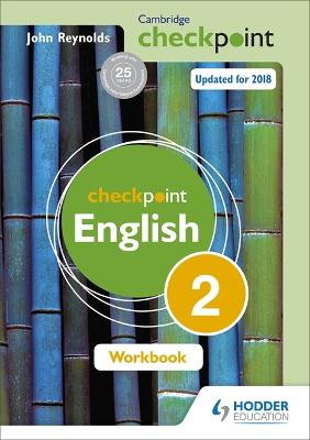 Cambridge Checkpoint English Workbook 2 by John Reynolds
