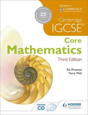 IGCSE Core Mathematics 3ed + CD by Terry Wall, Ric Pimentel