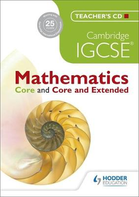 Cambridge IGCSE Mathematics Core and Core and Extended Teachers CD by