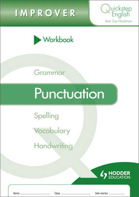Quickstep English Workbook Punctuation Improver Stage by Sue Hackman