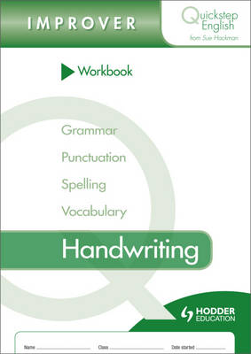 Quickstep English Workbook Handwriting Improver Stage by Sue Hackman
