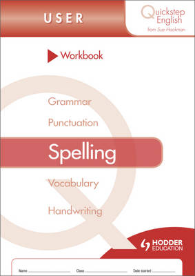 Quickstep English Workbook Spelling User Stage by Sue Hackman