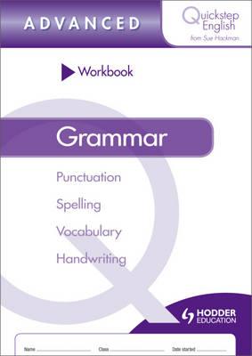 Quickstep English Workbook Grammar Advanced Stage by Sue Hackman