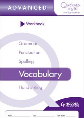 Quickstep English Workbook Vocabulary Advanced Stage by Sue Hackman