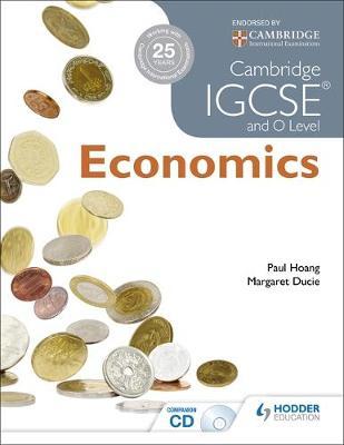 Cambridge IGCSE and O Level Economics by Paul Hoang, Margaret Ducie