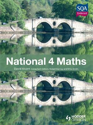 National 4 Maths by David Alcorn
