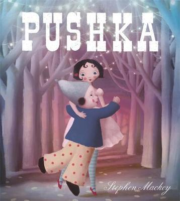 Pushka by Stephen Mackey