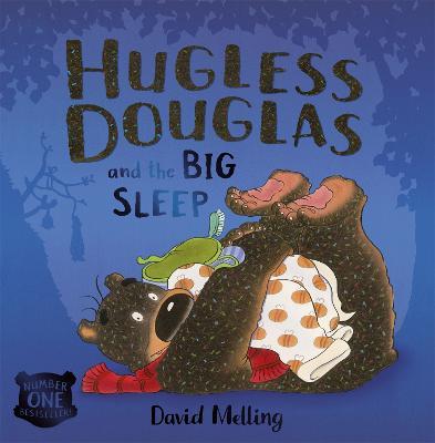 Hugless Douglas and the Big Sleep by David Melling