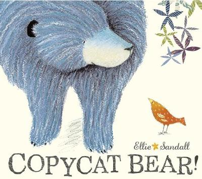 Copycat Bear by Ellie Sandall