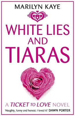 White Lies and Tiaras by Marilyn Kaye
