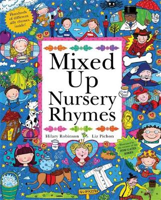 Mixed Up Nursery Rhymes Split-Page Book by Hilary Robinson