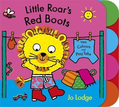 Little Roar: Little Roar's Red Boots Board Book by Jo Lodge
