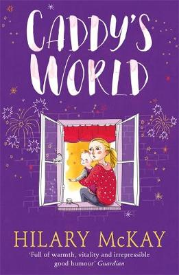 Casson Family: Caddy's World Book 6 by Hilary McKay