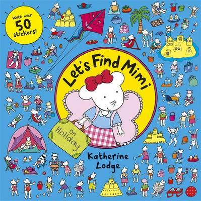 Let's Find Mimi: On Holiday by Katherine Lodge