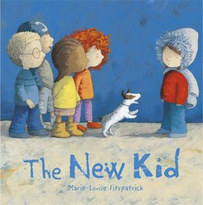 The New Kid by Marie-Louise Fitzpatrick