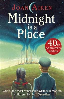 Midnight is a Place by Joan Aiken