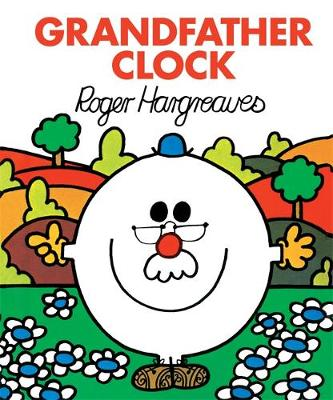 Grandfather Clock by Roger Hargreaves