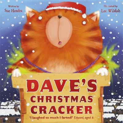 Dave's Christmas Cracker by Sue Hendra