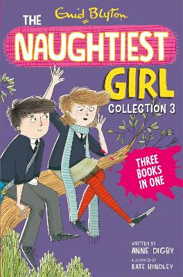 The Naughtiest Girl Collection 3 Books 8-10 by Enid Blyton, Anne Digby