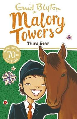 Malory Towers: Third Year Book 3 by Enid Blyton