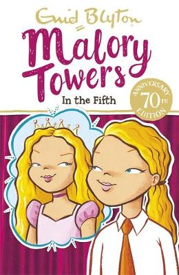 Malory Towers: In the Fifth Book 5 by Enid Blyton