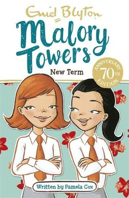 Malory Towers: New Term Book 7 by Enid Blyton