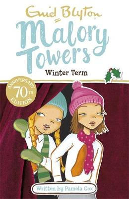 Malory Towers: Winter Term Book 9 by Enid Blyton